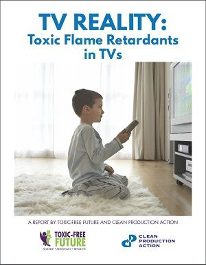 TV Reality: Toxic Flame Retardants in TVs